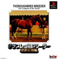 Thoroughbred Breeder: The Conquest of the World