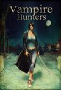 Vampire Hunter: The Dark Prophecy